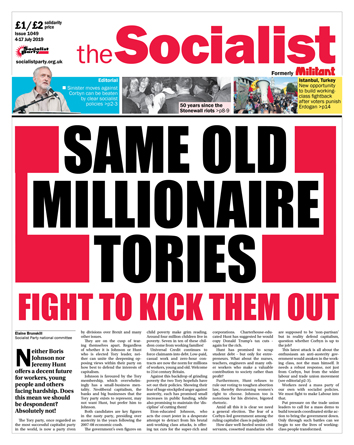 The Socialist issue 1049: Same old millionaire Tories
