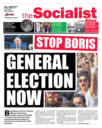 The Socialist issue 1050 - Stop Boris: general election now