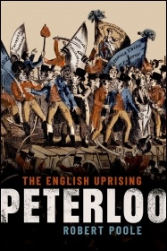 Peterloo: The English Uprising by Robert Poole