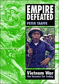 Empire Defeated: The Vietnam War by Peter Taaffe