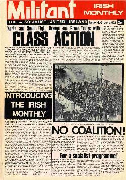 Militant Irish Monthly, sister paper to the Militant in Britain, (now the Socialist)