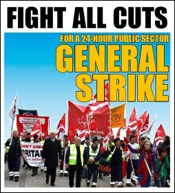Fight all cuts: for a 24-hour public sector general strike, pic by David Smith, from The Socialist, issue 663