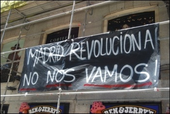 'Madrid revolution - we're not moving': Photo Sarah Wrack