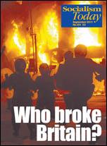 Socialism Today No 151 September 2011 - Who Broke Britain?, photo Paul Mattsson