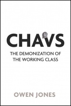 Chavs: The Demonization of the Working Class, photo Owen Jones
