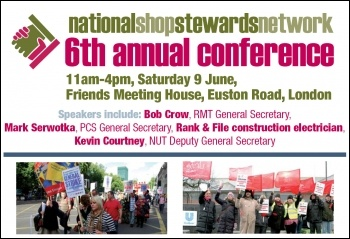 Come to National Shop Stewards Network Conference 2012